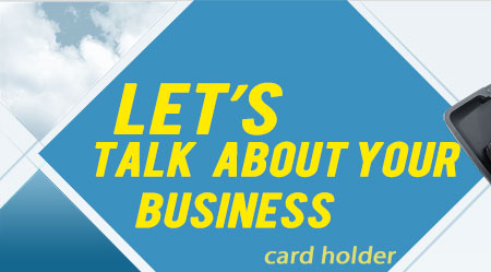 LET'S TALK ABOUT YOUR BUSINESS
