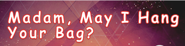 Madam_May_I_hang_your_bag